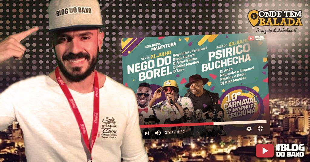 [Video2] Blog do Baxo no Carnaval de Inverno de Criciúma - Sábado, 22/07/2017 - Buchecha