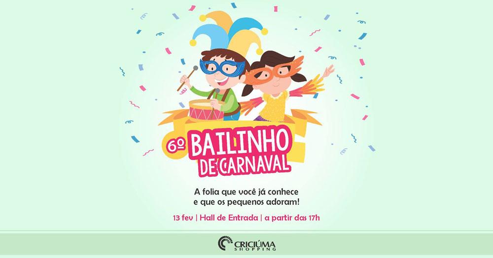 Carnaval gratuito para os pequenos no Bailinho de Carnaval do Criciúma Shopping